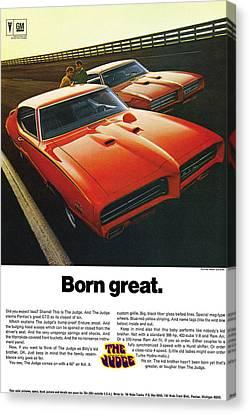 Born Great. 1969 Pontiac Gto The Judge Canvas Print
