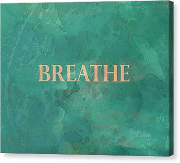 Breathe Canvas Print by Ann Powell