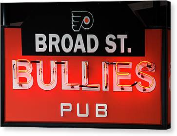 Broad Street Bullies Sign Canvas Print by Bill Cannon