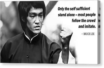 Bruce Lee On Self Sufficiency Canvas Print by Daniel Hagerman
