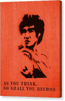 Bruce Lee - So Shall You Become Canvas Print