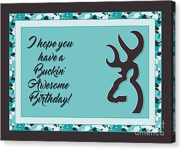 Canvas Print featuring the digital art Buckin' Awesome Birthday by JH Designs