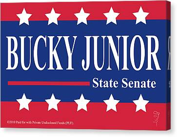 Bucky Junior For State Senate Canvas Print by Donna Zoll