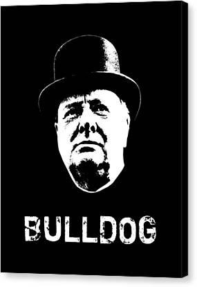Bulldog - Winston Churchill Canvas Print by War Is Hell Store