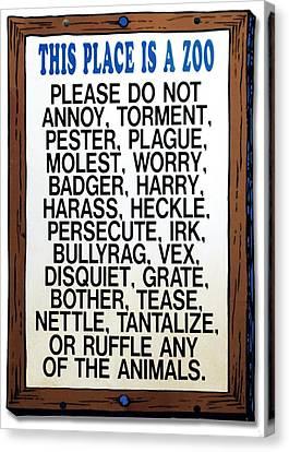 Zoo Sign - Bullyrag? Canvas Print by Bob Slitzan