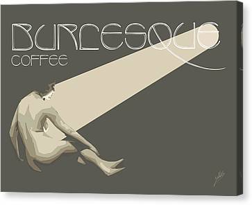 Burlesque Coffee  Canvas Print by Joaquin Abella