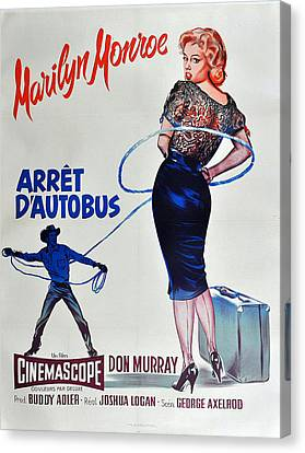 Bus Stop - Arret D'autobus - Marilyn Monroe Canvas Print by Georgia Fowler