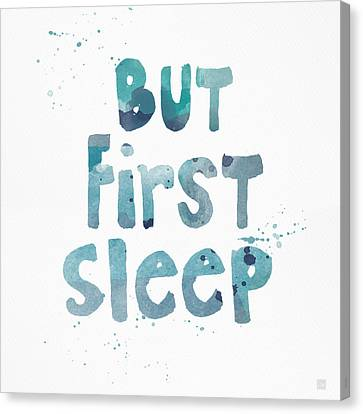 But First Sleep Canvas Print
