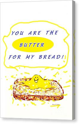 Canvas Print featuring the drawing Butter For My Bread by Denise Fulmer