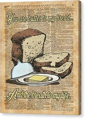 Butter To My Bread.. Love Dictionary Art Canvas Print