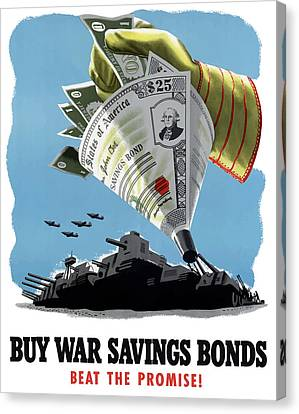 Buy War Savings Bonds Canvas Print by War Is Hell Store