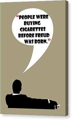 Buying Cigarettes - Mad Men Poster Don Draper Quote Canvas Print