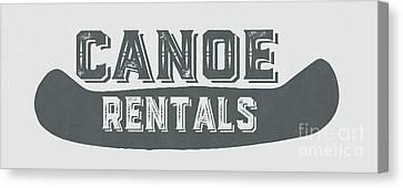 Canoe Canvas Print - Canoe Rentals Sign by Edward Fielding