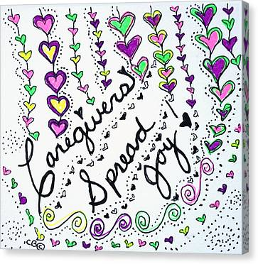Caregivers Spread Joy Canvas Print by Carole Brecht