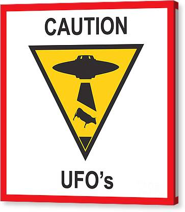 Caution Ufos Canvas Print by Pixel Chimp