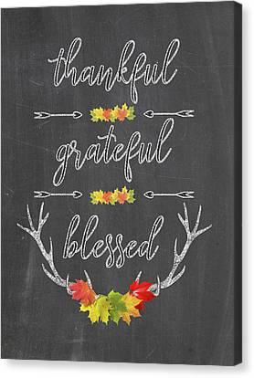 Canvas Print featuring the digital art Chalkboard Handwriting Thankful Grateful Blessed Fall Thanksgiving by Georgeta Blanaru