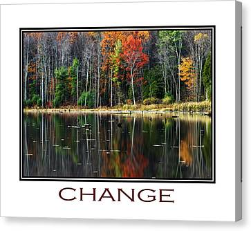 Change Inspirational Poster Art Canvas Print by Christina Rollo