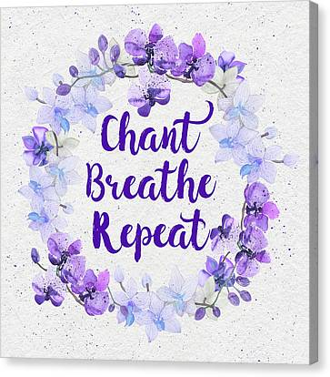 Canvas Print featuring the painting Chant, Breathe, Repeat by Tammy Wetzel