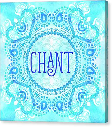 Canvas Print featuring the digital art Chant by Tammy Wetzel