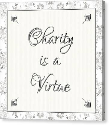 Ethical Values Canvas Print - Charity Is A Virtue by Rose Santuci-Sofranko