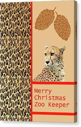 Cheetah Card For Zoo Keeper Canvas Print by Rosalie Scanlon