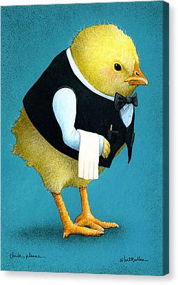 Canvas Print featuring the painting Chick, Please... by Will Bullas