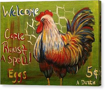 Chicken Welcome Sign 4 Canvas Print by Belinda Lawson