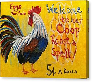 Chicken Welcome Sign 7 Canvas Print by Belinda Lawson