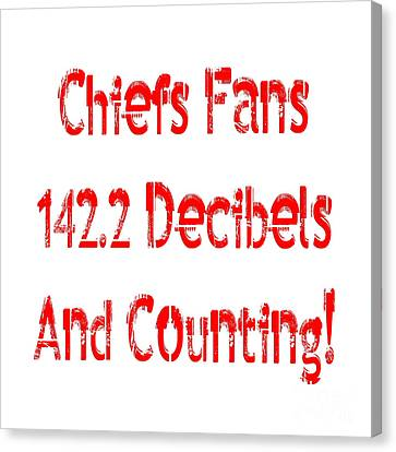 Chiefs Fans Are Loud And Proud Canvas Print by Andee Design