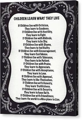 Children Learn What They Live Blackboard Chalk Art Canvas Print by Desiderata Gallery