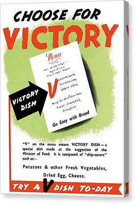 Choose For Victory -- Ww2 Canvas Print by War Is Hell Store