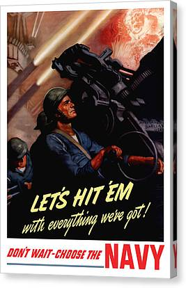 Choose The Navy -- Ww2 Canvas Print by War Is Hell Store