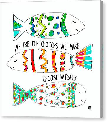 Canvas Print featuring the painting Choose Wisely by Lisa Weedn