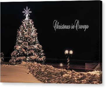 Canvas Print featuring the photograph Christmas In Oswego by Everet Regal