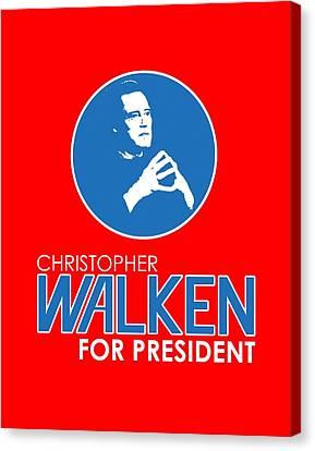 Christopher Walken For President Canvas Print