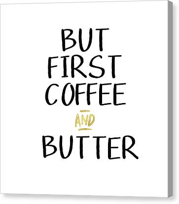 Drink Canvas Print - Coffee And Butter- Art By Linda Woods by Linda Woods