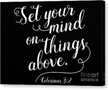 Colosians 3 2 Scripture Verses Bible Art Canvas Print