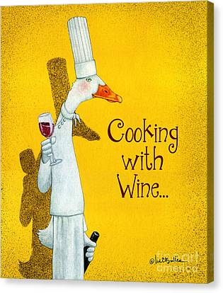 Duck Canvas Print - Cooking With Wine... by Will Bullas
