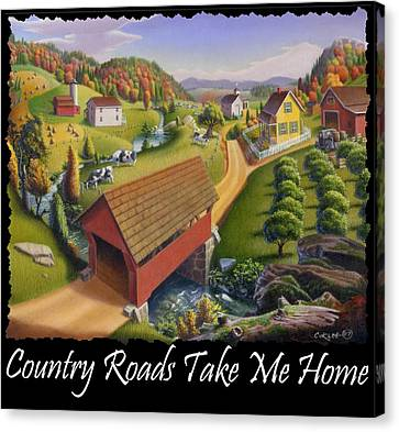 Country Roads Take Me Home T Shirt - Appalachian Covered Bridge Farm Landscape - Appalachia Canvas Print