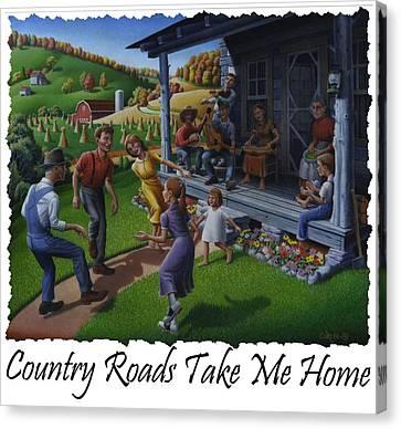 Country Roads Take Me Home T Shirt - Appalachian Mountain Music Canvas Print