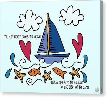 Courage To Sail Canvas Print by Jennifer Heath Henry