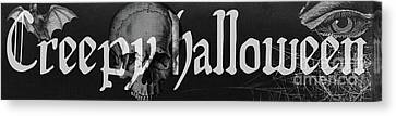 Creepy Halloween Canvas Print by Mindy Sommers