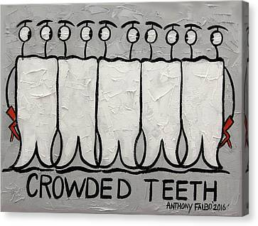 Crowded Teeth Canvas Print by Anthony Falbo