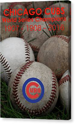 Cubs - World Series Champions Canvas Print by David Patterson