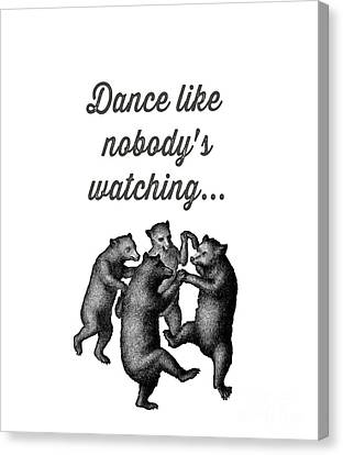 Dancing Canvas Print - Dance Like Nobody's Watching by Edward Fielding