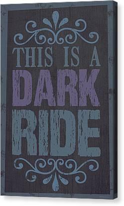 Dark Ride Sign 2 Canvas Print by WB Johnston