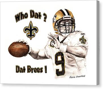 Dat Brees Canvas Print