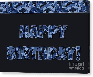 Canvas Print featuring the digital art Deep Blue Camo Birthday by JH Designs