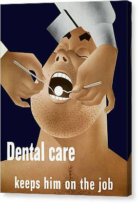 Dentistry Canvas Print - Dental Care Keeps Him On The Job by War Is Hell Store
