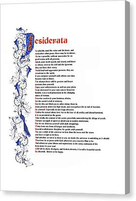 Desiderata Canvas Print by Sibby S